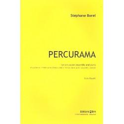 Borel, Stéphane: Percurama für Percussion-Ensemble und Klavier Partitur und Stimmen
