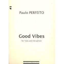 Perfeito, Paulo: Good Vibes : für Tuba und Vibraphon 2 Spielpartituren
