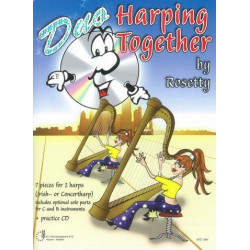 Rosetty: Duo Harping together (+CD) : for 2 harps (c- and b-instrument ad lib), score and parts