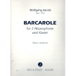 Jacobi, Wolfgang: Barcarole : für 2 Altsaxophone und Klavier Stimmen