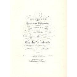 Schuberth, Charles: Nocturne op.6 : f├╝r 2 Violoncelli und Klavier Stimmen
