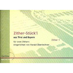 Zither-Stück'l : für 2 Akkordezithern Stimmen