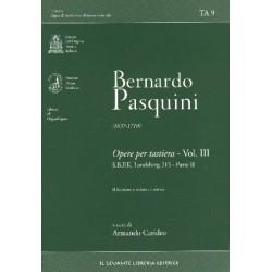 Pasquini, Bernardo: Opere per tastiera vol.3
