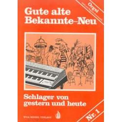 Gute alte Bekannte-Neu Band 1 : f├╝r E-Orgel