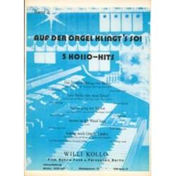 Kollo, Walter: Auf der Orgel klingt's so Band 2 : f├╝r E-Orgel