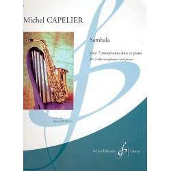 Capelier, Michel: Sambala : pour 2 saxophones alto et piano Partition et parties