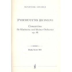 Busoni, Ferruccio: Concertino op. 48 : für Klarinette und kleines Orchester Studienpartitur