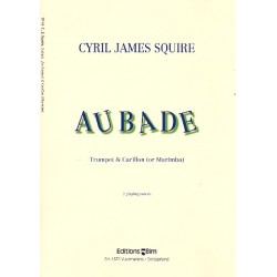 Squire, Cyril James: Aubade : for Trumpet and Carillon (Marimba) 2 playing scores
