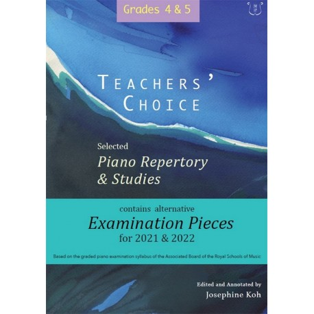 Teacher's Choice, Selected Piano Repertory Piano 2021 and 2020, Grades 4 and 5