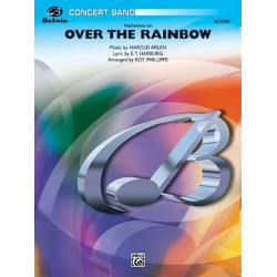 Arlen, Harold: Variations on Over the Rainbow for wind orchestra and percussion score and parts