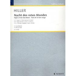 Hiller, Wilfried: Nacht des roten Mondes : für 4 Violinen, 2 Violas und 2 Violoncelli Partitur und Stimmen