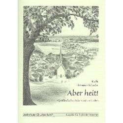 Aber heit : alpenländische Lieder rund ums Leben Liederbuch