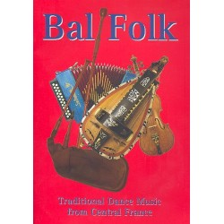 Bal Folk : for melody instrument (melodeon, fiddle accordeon, bag pipe...)