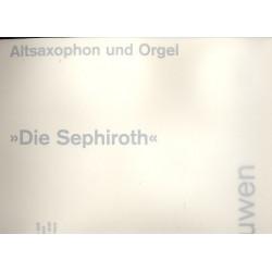 Buwen, Dieter: Die Sephiroth : für Altsaxophon und Orgel