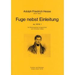 Hesse, Adolf Friedrich: Fuge nebst Einleitung op.39,1 : für Flöte, Oboe, Klarinette, Horn und Fagott Partitur und Stimmen