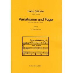 Ständer, Hatto: Variationen und Fuge : für 2 Klaviere Partitur
