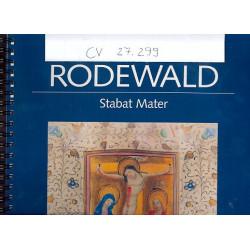 Rodewald, Carl Joseph: Stabat Mater f├╝r 2 Soprane und Orchester : f├╝r 2 Soprane und Klavier (Orgel) Partitur
