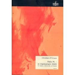 Kram, Christian FP: Felix M. in memoriam 2009 für Violine, Violoncello und Klavier Partitur