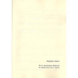 Adam, Stephan: Et in novissimo dierum : für gem Chor a cappella Partitur