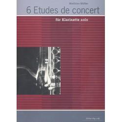 Müller, Matthias: 6 Etudes de Concert : pour clarinet Klarinette