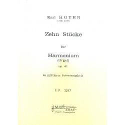 Hoyer, Karl: 10 Stücke op.41 : für Harmonium (Orgel)