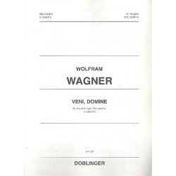 Wagner, Wolfram: Veni Domine : für Männerchor a cappella Partitur