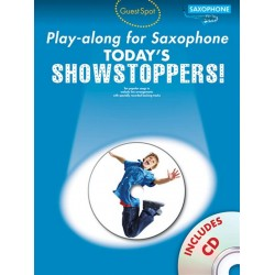 Today's Showstoppers (+CD) : for saxophone Guest Spot Playalong