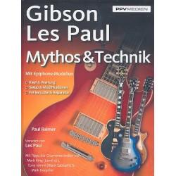Balmer, Paul: Gibson Les Paul : Mythos und Technik