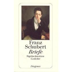 Schubert, Franz: Franz Schubert : Briefe