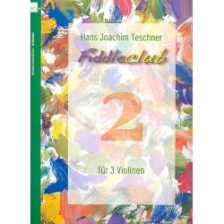 Fiddleclub Band 2 : für 3 Violinen Spielpartitur