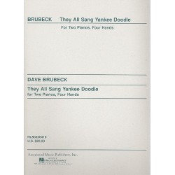 Brubeck, Dave: They all sang Yankee Doodle : for 2 pianos score