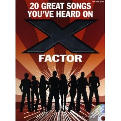20 Great songs you´ve heard on X Factor : Songbook paino/vocal/guitar