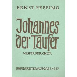 Pepping, Ernst: Johannes der Täufer : für gem Chor a cappella Partitur