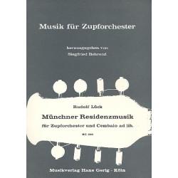Lück, Rudolf: Münchner Residenzmusik : für 2 Mandolinen, Mandola, Gitarre und Cembalo Partitur