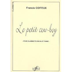 Coiteux, Francis: Le petite Cowboy : pour clarinette et piano