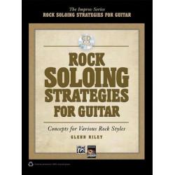 Riley, Glenn: Rock Soloing Strategies (+CD) : for guitar