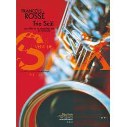 Rossé, Francois: Trio Seul pour flute, saxophone alto et violoncelle partition et parties