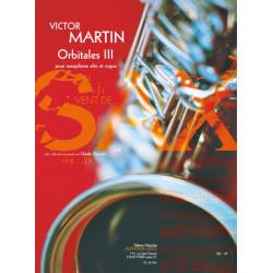 Martin, Victor: Orbitales vol.3 : pour saxophone alto et piano