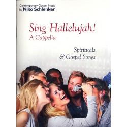 Schlenker, Niko: Sing Hallelujah : for mixed chorus a cappella Partitur