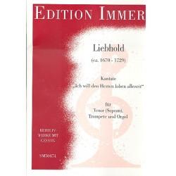 Liebhold, N. N.: Ich will den Herrn loben allezeit : für Sologesang, Trompete und Orgel Partitur und Stimmen