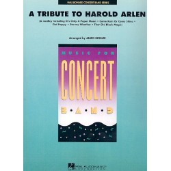 Arlen, Harold: A Tribute to Harold Arlen: for concert band score and parts