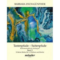 Zech-Günther, Barbara: Tastenpfade-Saitenpfade Band 2 : für 2 Violinen und Klavier Partitur und Stimmen
