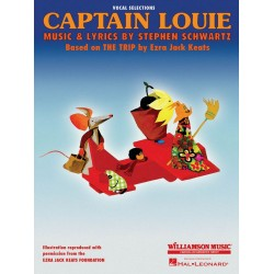 Schwartz, Stephen: Captain Louie for voice and piano