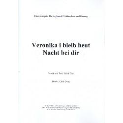 Tiessen, Heinz: Veronika, I bleib heut Nacht bei dir : für Keyboars, Akkordeo und Gesang