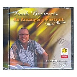 Bernaerts, Frank: An Arranger's Portrait : Film Music CD