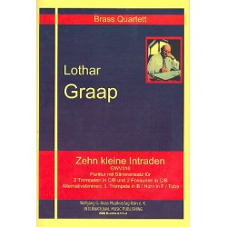 Graap, Lothar: 10 kleine Intraden GWV316 : für 2 Trompeten und 2 Posaunen Partitur und Stimmen