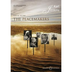 Jenkins, Karl: The Peacemakers : for mixed chorus and ensemble vocal score