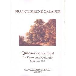 Gébauer, Francois-Réné: Quatuor concertant C-Dur op.40,3 : für Fagott, Violine, Viola und Violoncello Partitur und Stimmen