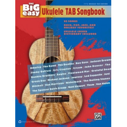 The Big Easy Ukulele: TAB Songbook