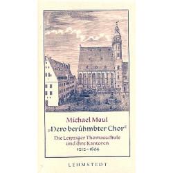 Böhme-Mehner, Tatjana: Dero berühmbter Chor Die Leipziger Thomasschule und ihre Kantoren 1212-1804